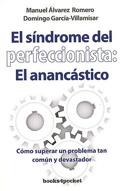 La paradoja de la perfección: el síndrome del perfeccionismo (4/5)